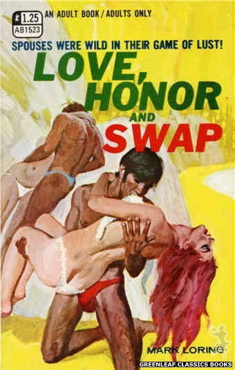 Adult Books AB1523 - Love, Honor and Swap by Mark Loring, cover art by Robert Bonfils (1970)
