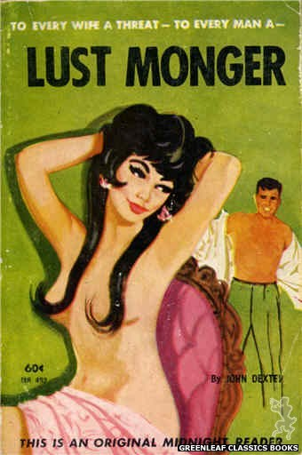 Midnight Reader 1961 MR492 - Lust Monger by John Dexter, cover art by Unknown (1963)