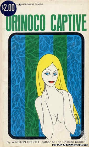 Greenleaf Classics GC408 - Orinoco Captive by Winston Regret, cover art by Unknown (1969)