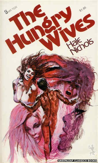 Midnight Reader 1974 MR7535 - The Hungry Wives by Hale Nichols, cover art by Unknown (1974)