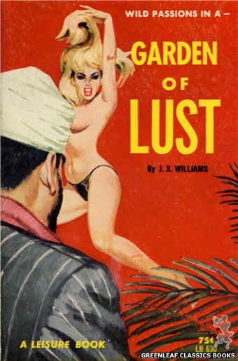 Leisure Books LB630 - Garden Of Lust by J.X. Williams, cover art by Robert Bonfils (1964)