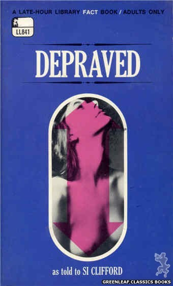 Late-Hour Library LL841 - Depraved by Si Clifford, cover art by Photo Cover (1969)
