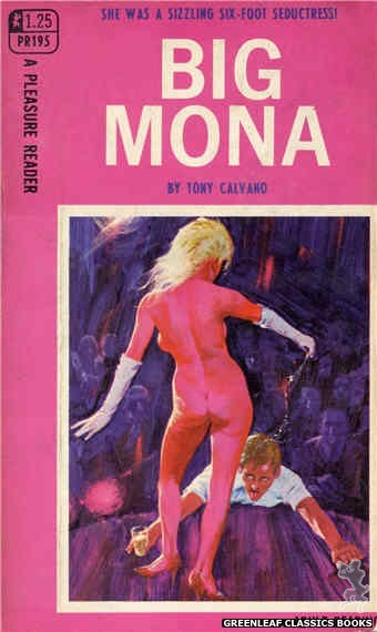 Pleasure Reader PR195 - Big Mona by Tony Calvano, cover art by Unknown (1968)