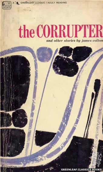 Greenleaf Classics GC329 - The Corrupter by James Colton, cover art by Unknown (1968)