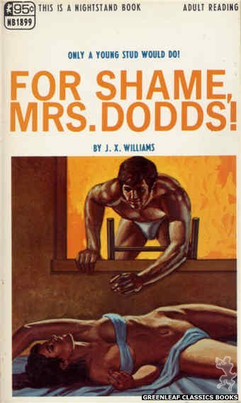 Nightstand Books NB1899 - For Shame, Mrs. Dodds! by J.X. Williams, cover art by Ed Smith (1968)
