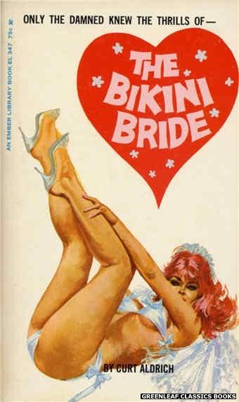 Ember Library EL 347 - The Bikini Bride by Curt Aldrich, cover art by Robert Bonfils (1966)