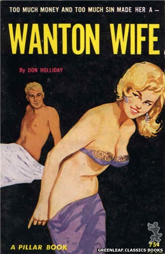 Pillar Books PB842 - Wanton Wife by Don Holliday, cover art by Unknown (1964)