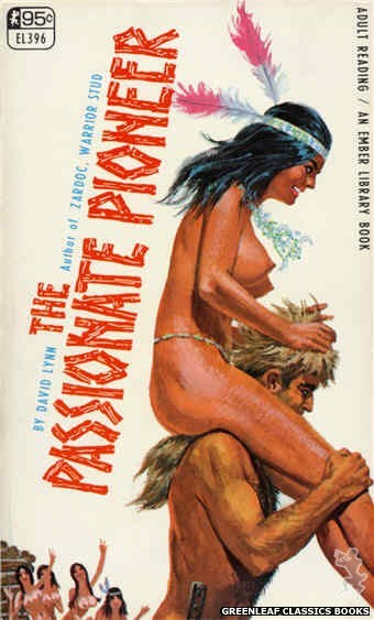 Ember Library EL 396 - The Passionate Pioneer by David Lynn, cover art by Robert Bonfils (1967)