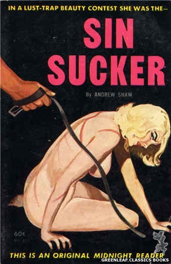 Midnight Reader 1961 MR463 - Sin Sucker by Andrew Shaw, cover art by Unknown (1962)