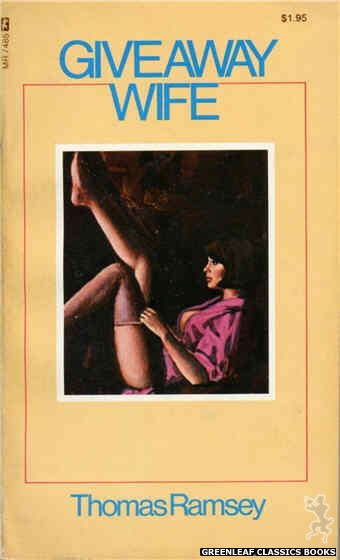 Midnight Reader 1974 MR7485 - Giveaway Wife by Thomas Ramsey, cover art by Unknown (1974)