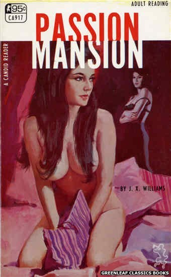 Candid Reader CA917 - Passion Mansion by J.X. Williams, cover art by Unknown (1968)
