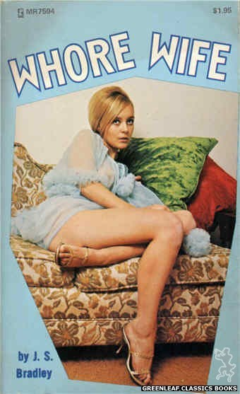 Midnight Reader 1974 MR7594 - Whore Wife by J.S. Bradley, cover art by Photo Cover (1975)