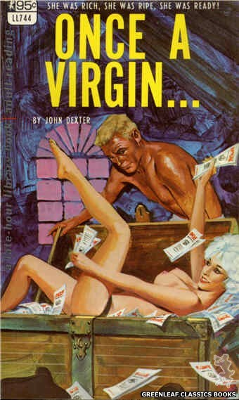 Late-Hour Library LL744 - Once A Virgin... by John Dexter, cover art by Unknown (1967)