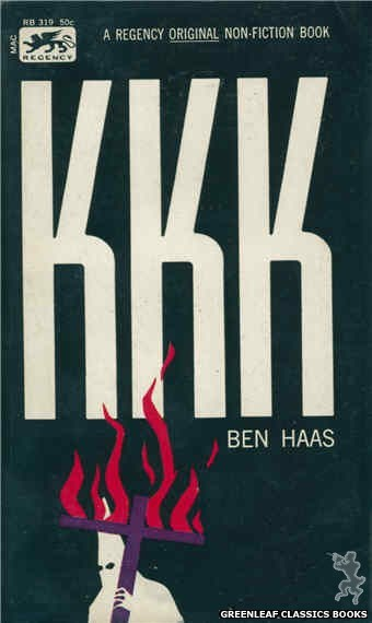 Regency Books RB319 - KKK by Ben Haas, cover art by Terry Martin Rose (1963)