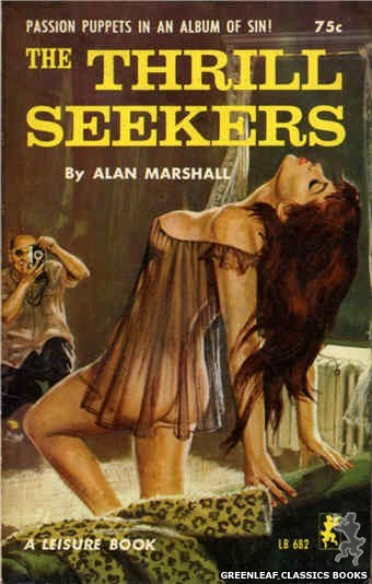 Leisure Books LB682 - The Thrill Seekers by Alan Marshall, cover art by Robert Bonfils (1965)
