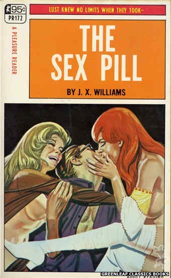 Pleasure Reader PR172 - The Sex Pill by J.X. Williams, cover art by Tomas Cannizarro (1968)