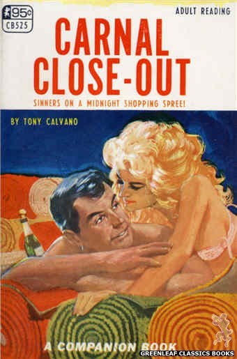 Companion Books CB525 - Carnal Close-Out by Tony Calvano, cover art by Darrel Millsap (1967)