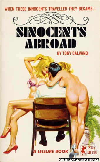 Leisure Books LB696 - Sinocents Abroad by Tony Calvano, cover art by Robert Bonfils (1965)