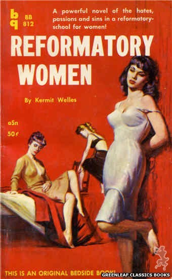 Bedside Books BB 812 - Reformatory Women by Kermit Welles, cover art by Unknown (1959)