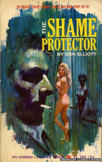 Ember Library EL 302 - The Shame Protector by Don Elliott, cover art by Robert Bonfils (1965)