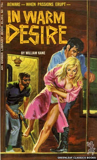 Ember Library EL 351 - In Warm Desire by William Kane, cover art by Robert Bonfils (1966)