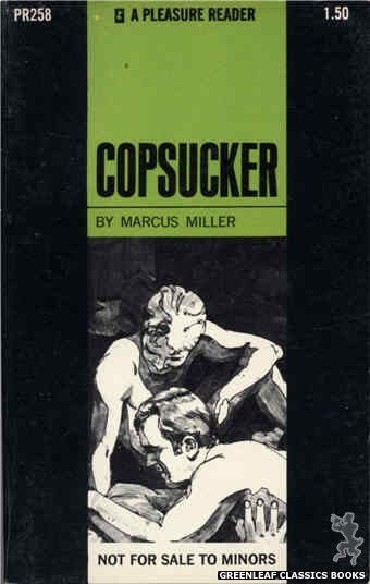 Pleasure Reader PR258 - Copsucker by Marcus Miller, cover art by Unknown (1970)