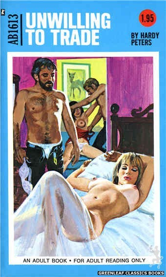 Adult Books AB1613 - Unwilling To Trade by Hardy Peters, cover art by Unknown (1972)