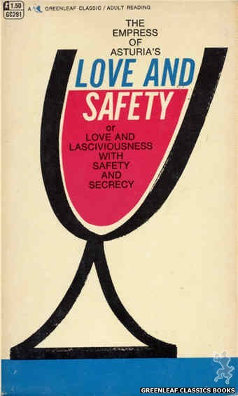 Greenleaf Classics GC291 - Love and Safety by The The Empress of Asturia, cover art by Unknown (1968)