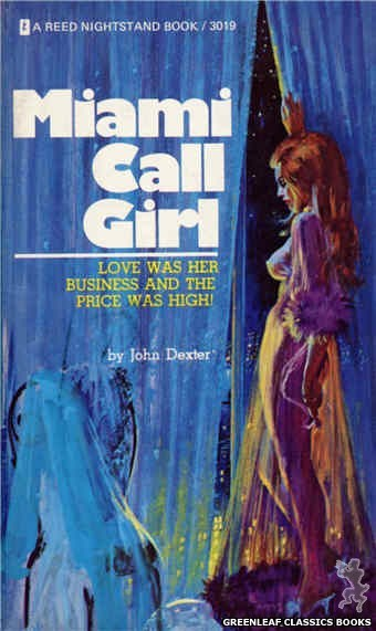 Reed Nightstand 3019 - Miami Call Girl by John Dexter, cover art by Ed Smith (1973)