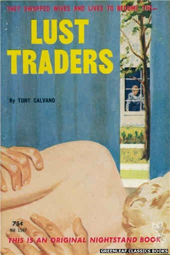 Nightstand Books NB1597 - Lust Traders by Tony Calvano, cover art by Harold W. McCauley (1962)