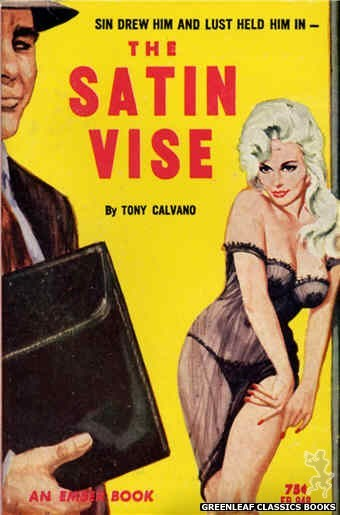 Ember Books EB948 - The Satin Vise by Tony Calvano, cover art by Unknown (1964)