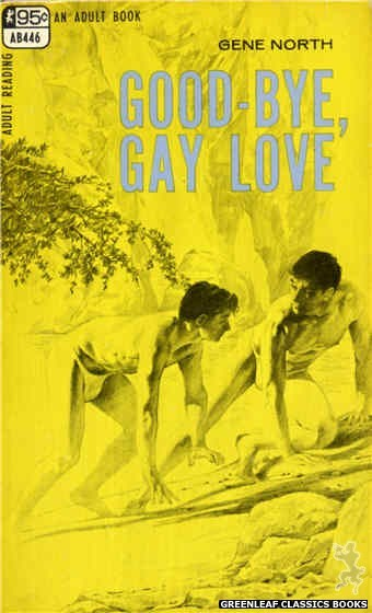 Adult Books AB446 - Good-Bye, Gay Love by Gene North, cover art by Darrel Millsap (1968)