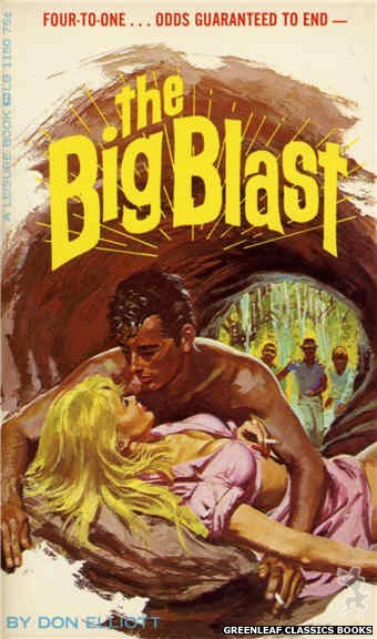 Leisure Books LB1150 - The Big Blast by Don Elliott, cover art by Robert Bonfils (1966)
