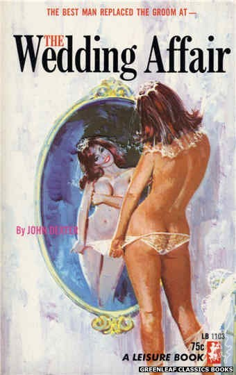 Leisure Books LB1103 - The Wedding Affair by John Dexter, cover art by Robert Bonfils (1965)