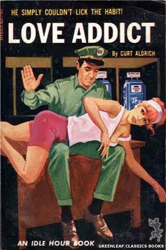 Idle Hour IH515 - Love Addict by Curt Aldrich, cover art by Darrel Millsap (1966)