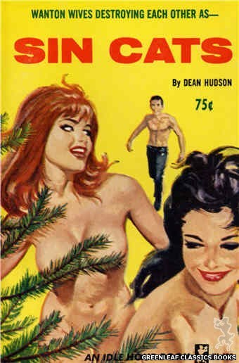 Idle Hour IH459 - Sin Cats by Dean Hudson, cover art by Unknown (1965)
