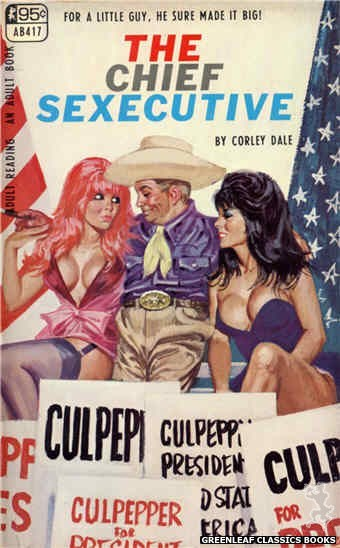 Adult Books AB417 - The Chief Sexecutive by Corley Dale, cover art by Robert Bonfils (1968)