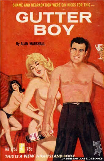 Nightstand Books NB1755 - Gutter Boy by Alan Marshall, cover art by Unknown (1965)