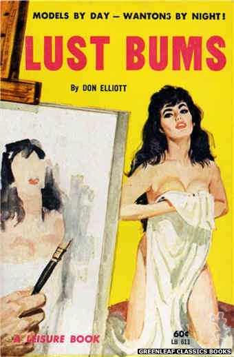 Leisure Books LB611 - Lust Bums by Don Elliott, cover art by Unknown (1963)