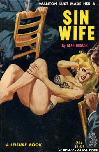 Leisure Books LB626 - Sin Wife by Dean Hudson, cover art by Robert Bonfils (1964)