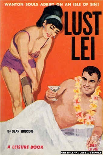 Leisure Books LB646 - Lust Lei by Dean Hudson, cover art by Unknown (1964)