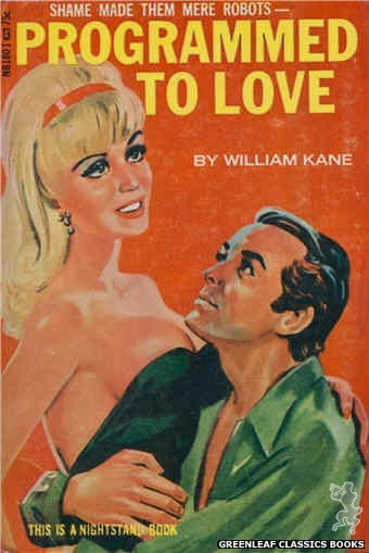 Nightstand Books NB1801 - Programmed to Love by William Kane, cover art by Tomas Cannizarro (1966)