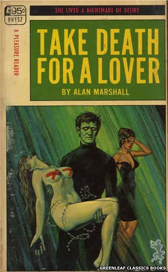 Pleasure Reader PR152 - Take Death For A Lover by Alan Marshall, cover art by Ed Smith (1968)