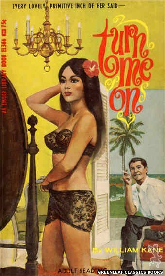 Ember Library EL 366 - Turn Me On by William Kane, cover art by Unknown (1967)