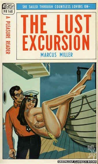 Pleasure Reader PR168 - The Lust Excursion by Marcus Miller, cover art by Tomas Cannizarro (1968)