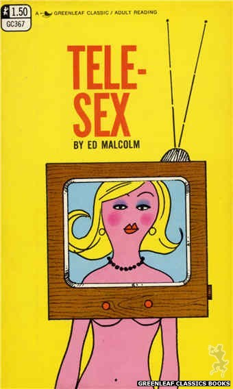 Greenleaf Classics GC367 - Tele-Sex by Ed Malcolm, cover art by Unknown (1968)