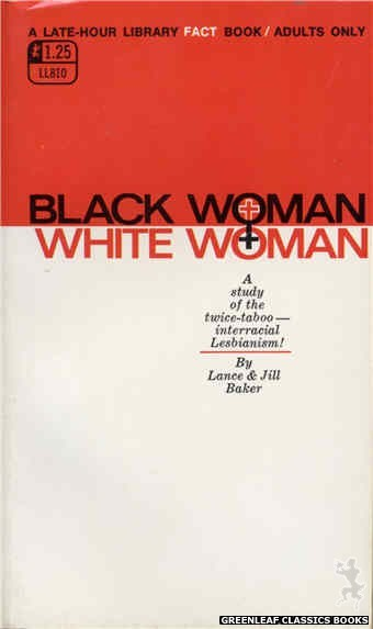 Late-Hour Library LL810 - Black Woman, White Woman by Lance Baker, cover art by Text Only (1969)
