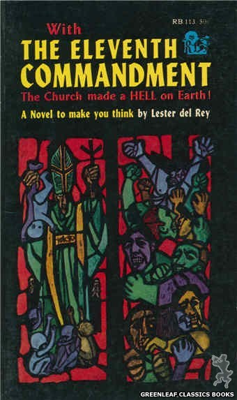 Regency Books RB113 - The Eleventh Commandment by Lester del Rey, cover art by The Dillons (1962)