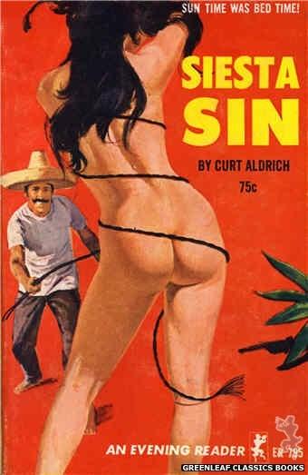 Evening Reader ER795 - Siesta Sin by Curt Aldrich, cover art by Unknown (1965)