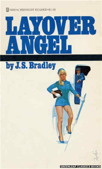 Midnight Reader 1974 MR7405 - Layover Angel by J.S. Bradley, cover art by Unknown (1974)